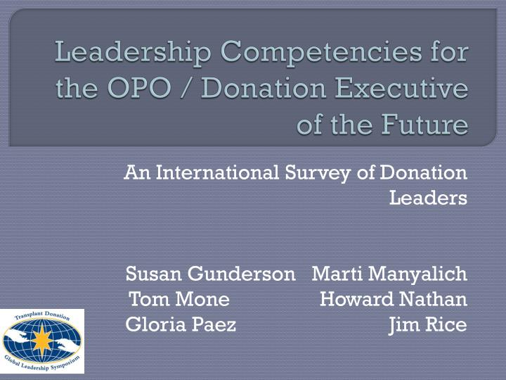 leadership competencies for the opo donation executive of the future n.