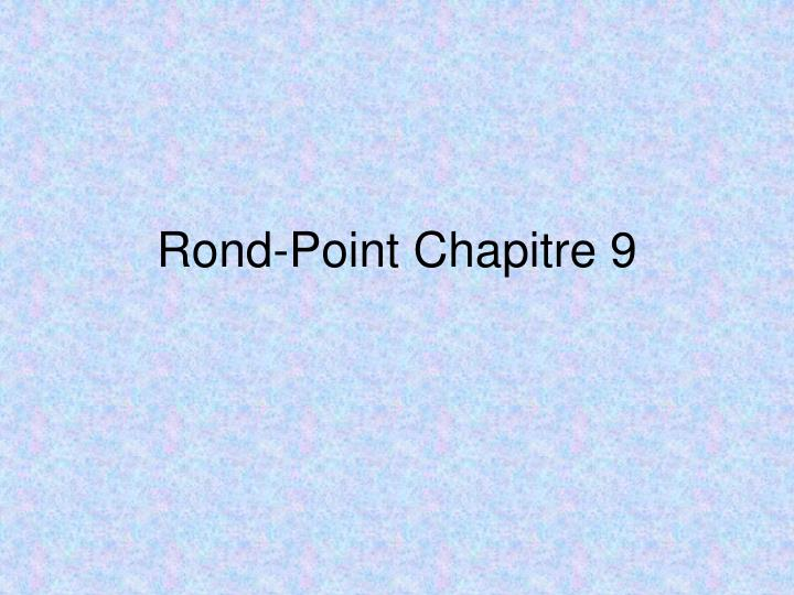 rond point chapitre 9 n.