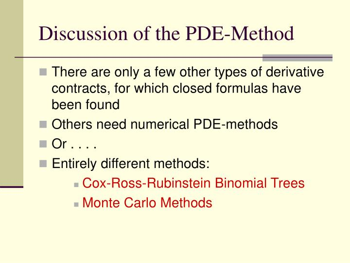 Discussion of the PDE-Method