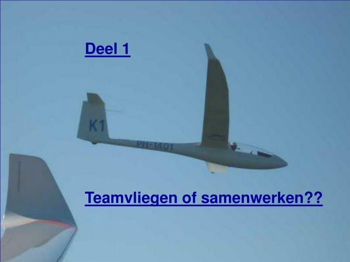 Deel 1 teamvliegen of samenwerken