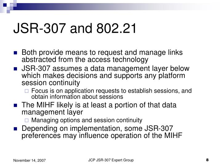 JSR-307 and 802.21