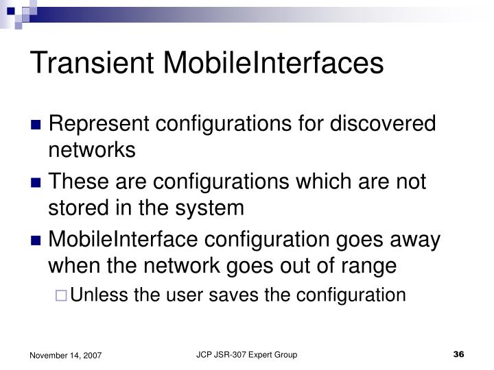Transient MobileInterfaces