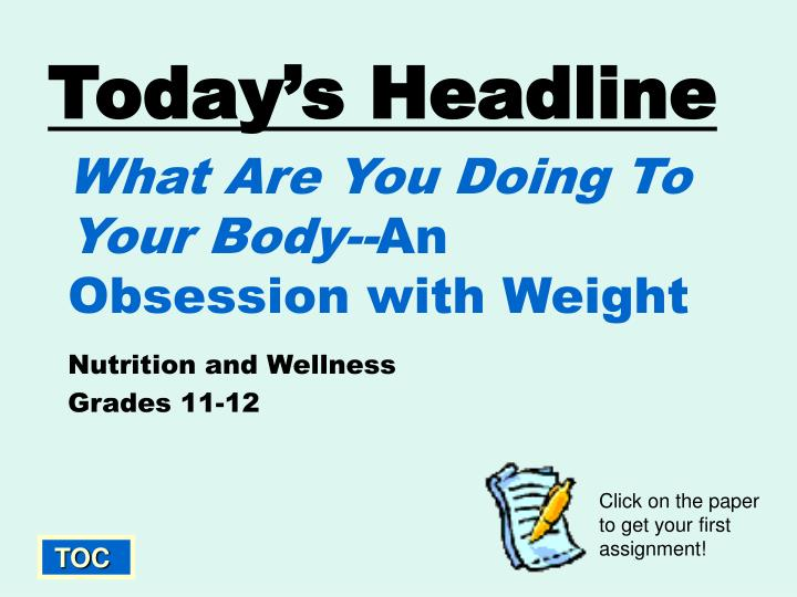 what are you doing to your body an obsession with weight n.