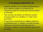 il nursing pre operatorio 4