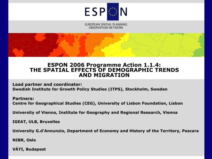 espon 2006 programme action 1 1 4 the spatial effects of demographic trends and migration n.