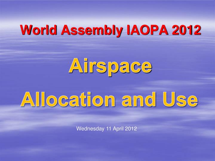 world assembly iaopa 2012 airspace n.