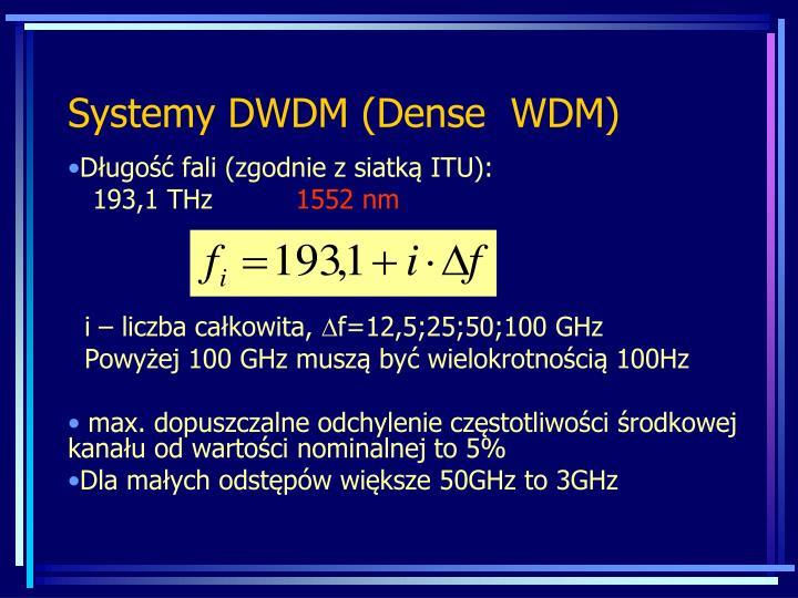 Systemy DWDM (Dense  WDM)