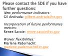 please contact the sde if you have further questions