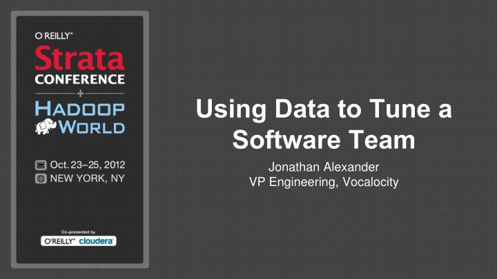 using data to tune a software team n.