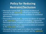 policy for reducing restraint seclusion