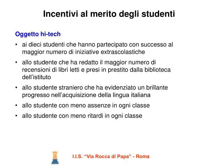 Incentivi al merito degli studenti1