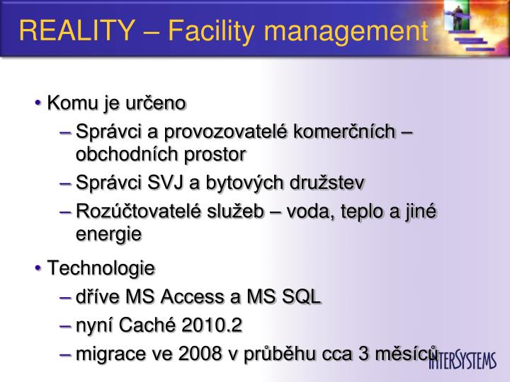 Reality facility management