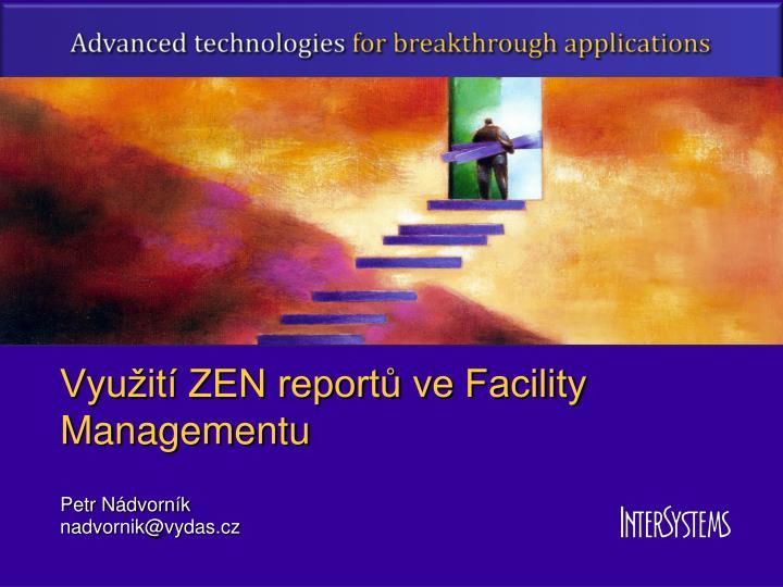 Využití ZEN reportů ve Facility Managementu