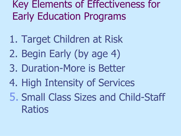 Key Elements of Effectiveness for Early Education Programs