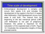 time scale of development