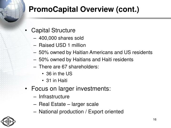 PromoCapital Overview (cont.)