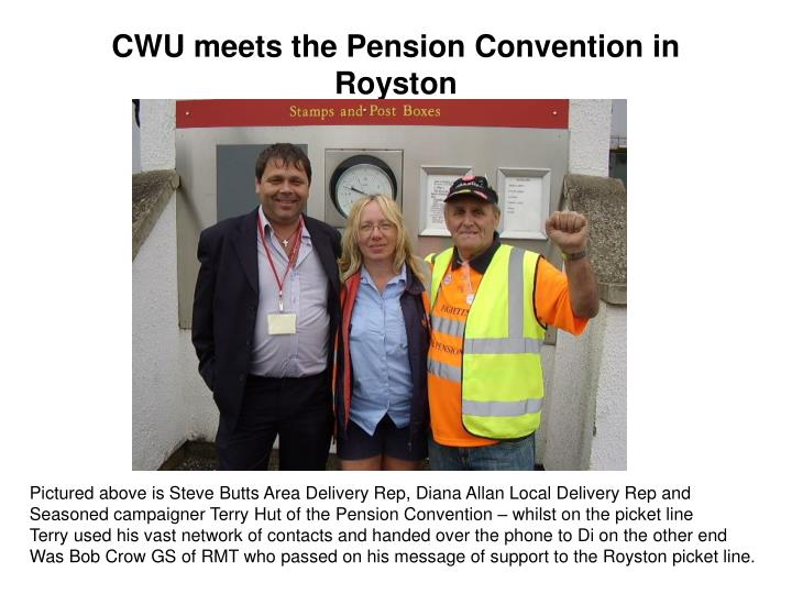 CWU meets the Pension Convention in Royston