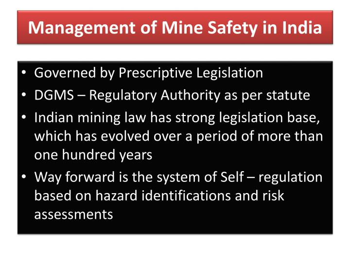 Management of mine safety in india