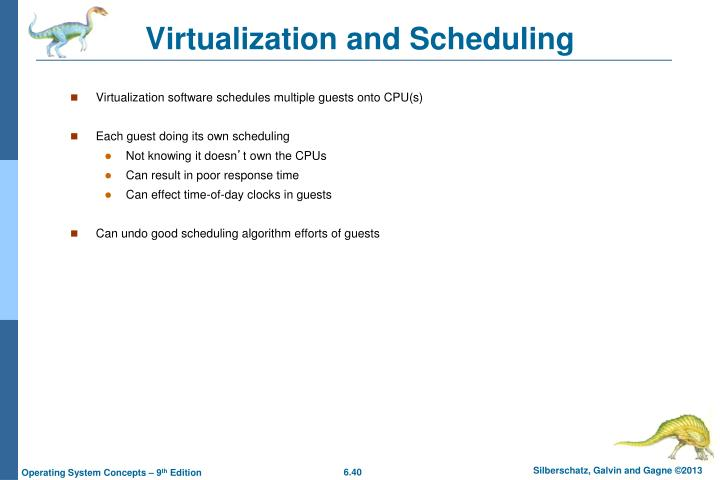 Virtualization and Scheduling