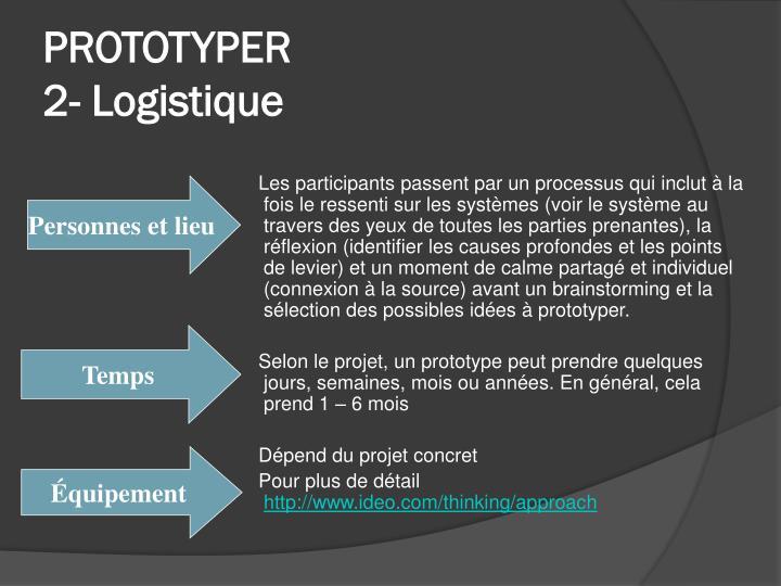 Prototyper 2 logistique
