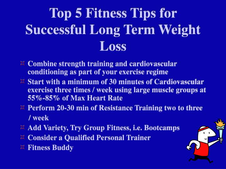 Top 5 Fitness Tips for Successful Long Term Weight Loss