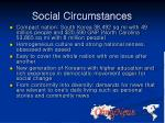 social circumstances