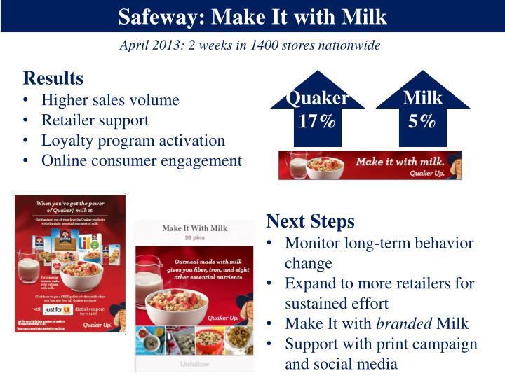 Safeway: Make It with Milk