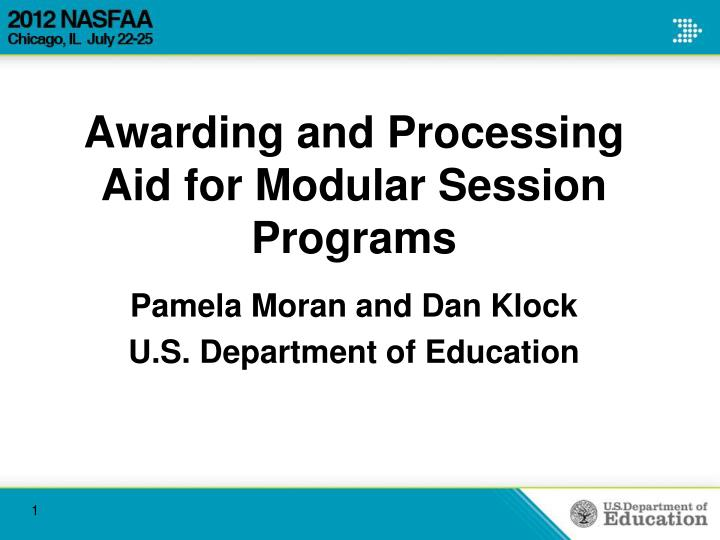 awarding and processing aid for modular session programs n.