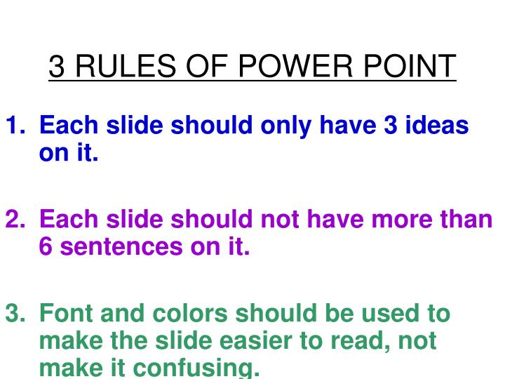 3 rules of power point
