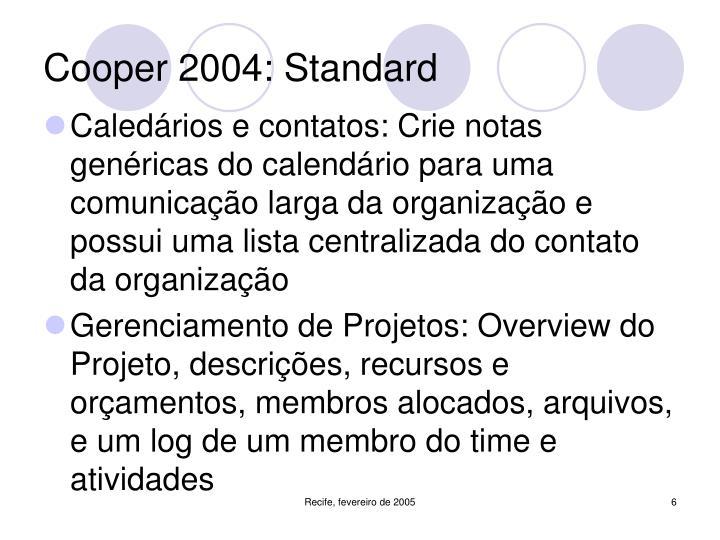 Cooper 2004: Standard