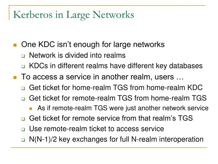 Kerberos in Large Networks
