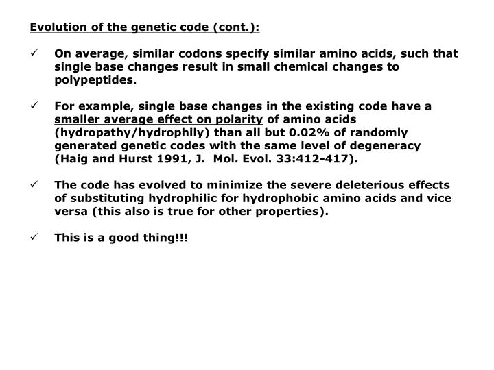 Evolution of the genetic code (cont.):