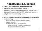 konstrukce d s kd tree
