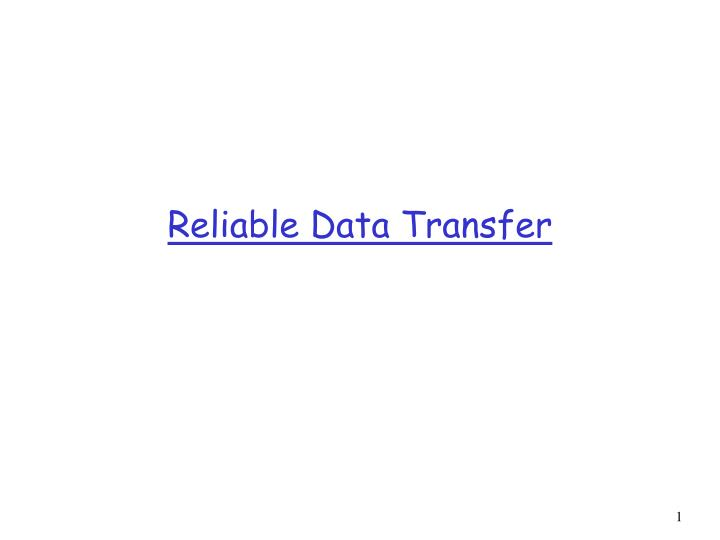 reliable data transfer n.