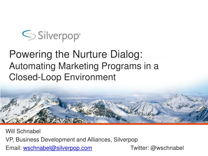 powering the nurture dialog automating marketing programs in a closed loop environment n.