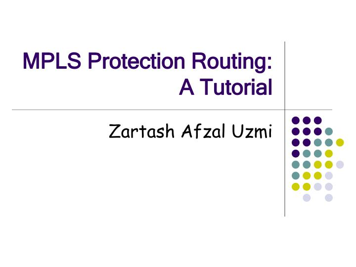 mpls protection routing a tutorial n.