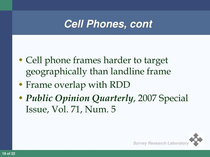 Cell Phones, cont