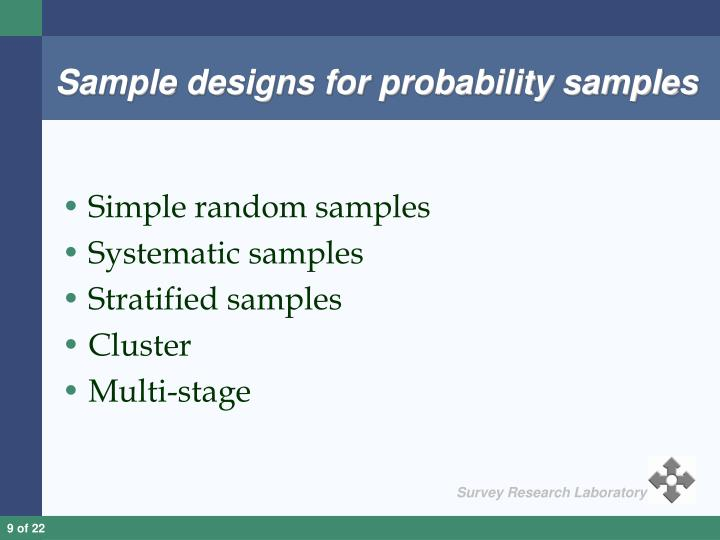 Sample designs for probability samples