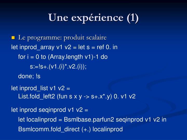 Une expérience (1)
