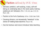 faction defined by w e vine