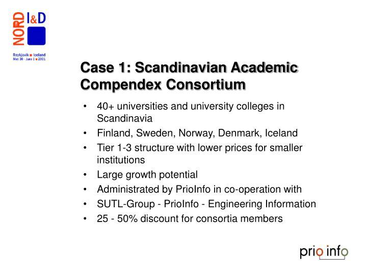 Case 1: Scandinavian Academic