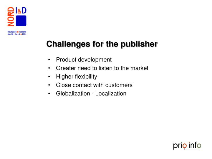 Challenges for the publisher