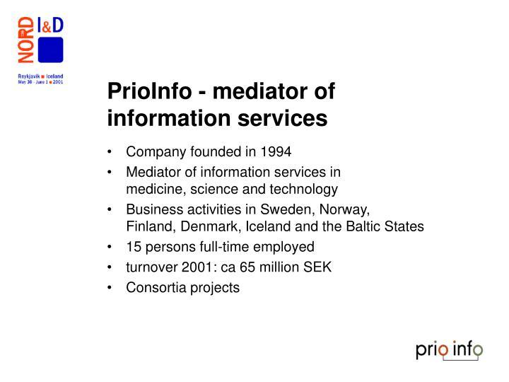 PrioInfo - mediator of