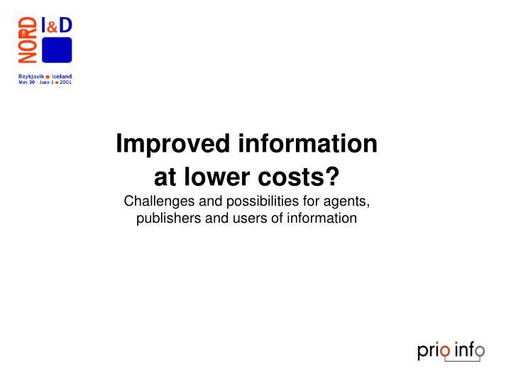 Improved information