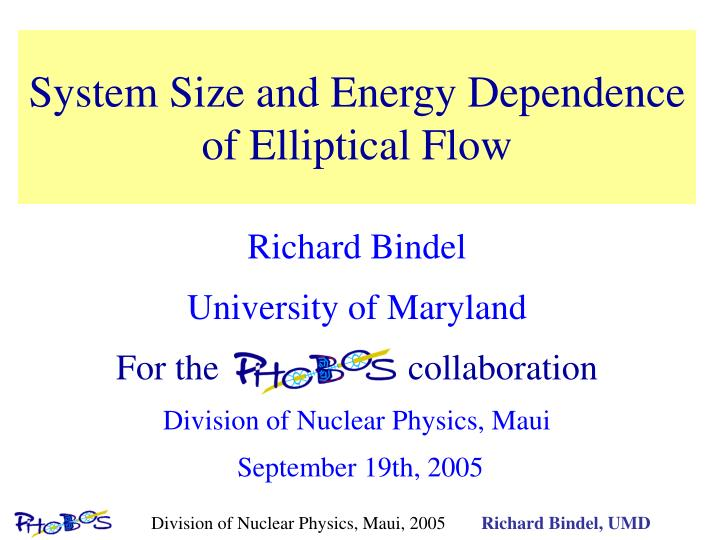 system size and energy dependence of elliptical flow n.
