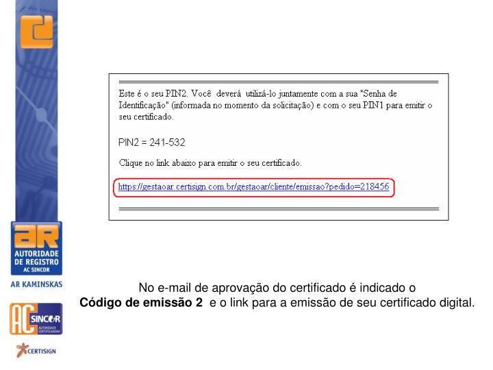 No e-mail de aprovação do certificado é indicado o