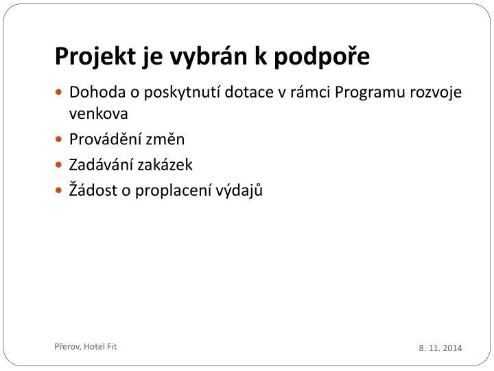 Projekt je vybrán k podpoře