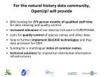 for the natural history data community openup will provide