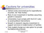 cautions for universities