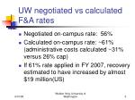 uw negotiated vs calculated f a rates